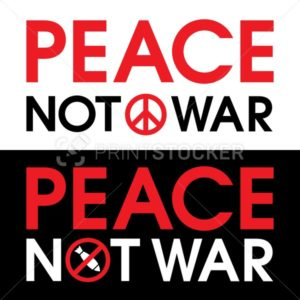 """Peace Not War"" vector illustration. Is the protest sign against the bombing in Syria and other countries - PrintStocker.com"
