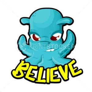 Alien UFO space Invader cartoon character like a blue octopus with Believe lettering isolated on white background. Vector illustration - PrintStocker.com