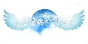 Greeting card or banner to Ascension day of Jesus Christ. Catholics and Anglican Christians Religious culture holiday. Isolated on white - PrintStocker.com