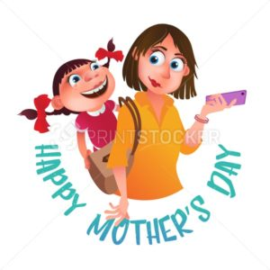 Greeting card to Happy Mother's Day. Mom with phone holding on the back her daughter. Vector illustration isolated on white - PrintStocker.com