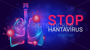Stop Hantavirus infection vector illustration with human lungs, bacteria cell and microbes. Pulmonary syndrome (HPS) healthcare banner template for Orthohantavirus therapy medical web site design - PrintStocker.com