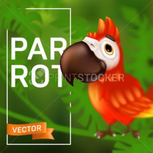 Cute ara parrot with big beak sitting on the branch, cartoon tropical bird with blurred effect. Vector illustration of funny red macaw mascot character on green leaves background - PrintStocker.com