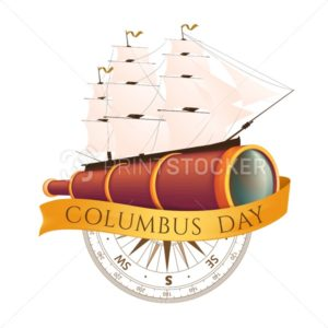 Happy Columbus Day celebrating emblem – America discover holiday symbol. Vector illustration with antique ship or sailboat, spyglass, ancient compass and golden ribbon isolated on white background - PrintStocker.com