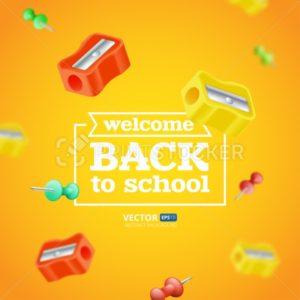 Welcome back to school poster or banner with flying and blurred objects – sharpeners and push pins. Vector illustration with realistic educational items isolated on orange background - PrintStocker.com