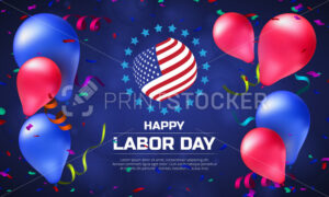 Greeting card or banner in horizontal orientation to Happy Labor Day with balloons and American flag - PrintStocker.com