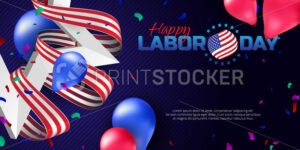 Greeting card or banner in horizontal orientation to Happy Labor Day with balloons, white star and striped ribbon - PrintStocker.com