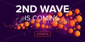 Second wave is coming – COVID-19 attack or infection spread horizontal banner design concept. 3d realistic vector illustration of a microscopic view of various viral cells - PrintStocker.com