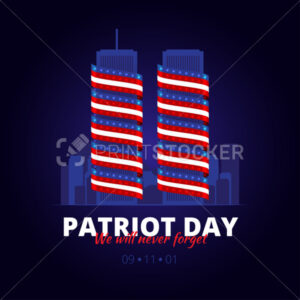 Vector illustration to the patriot day in America. 9 September 2011. We will never forget. - PrintStocker.com