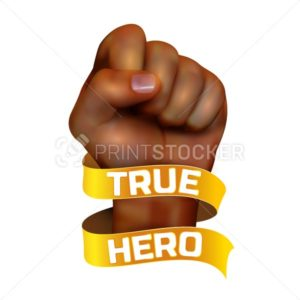 African american human fist witn golden ribbon and true hero text on white background. Vector illustration - PrintStocker.com