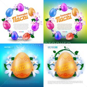 Happy Easter vector set of greeting cards or banners with color painted eggs, spring flowers and russian text (eng.: Happy easter) - PrintStocker.com