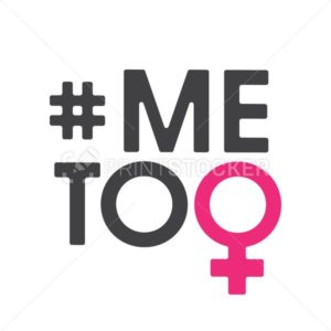Me Too social movement hashtag against sexual assault and harassment. Vector illustration isolated on white background - PrintStocker.com